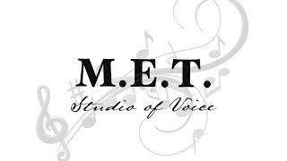 Welcome to M.E.T. Studio of Voice!