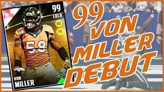 99 OVR VON MILLER DEBUT!! - Madden 16 Ultimate Team | MUT 16 XB1 Gameplay