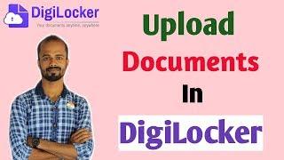 DigiLocker- How to Upload Documents in DigiLocker