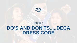 DO'S AND DON'TS...DECA DRESS CODE!!