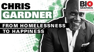 Chris Gardner - From Homelessness to Happiness