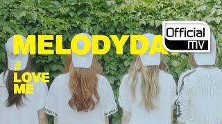 Melody Day - #LoveMe