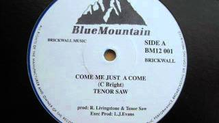 "12"" Side A: Tenor Saw - Come Me Just A Come"