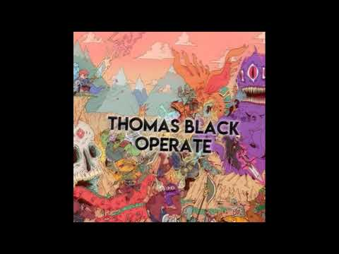 Thomas Black - Operate. House Music