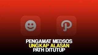 Pengamat Media Sosial Beberkan Alasan Path Tutup, Ungkap Ingkari Konsep dan Kesalahan di Masa Lalu