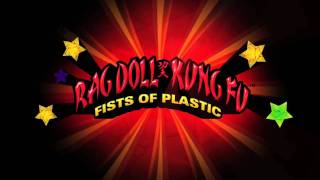 Rag Doll Kung Fu: Fists of Plastic