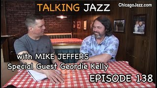 Talking Jazz with Guitarist Geordie Kelly Discussing the Jazz Cruise, The Navy Band and more...