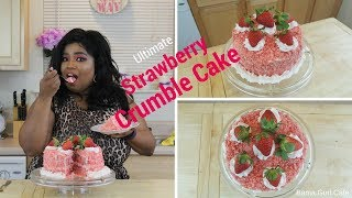 Ultimate Strawberry Crumble Cake