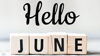 HELLO JUNE | WELCOME JUNE | NEW MONTH QUOTES & WISHES