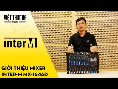 Giới thiệu Mixer Inter-M MX-1646D thương hiệu đến từ Hàn Quốc