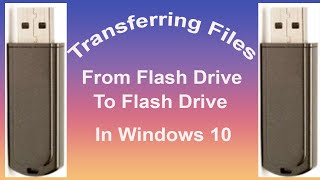 Transferring Data Between Flash Drives