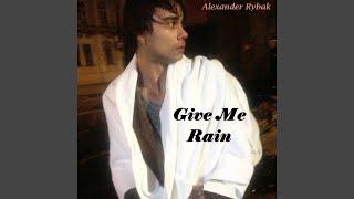 Musik-Video-Miniaturansicht zu Give Me Rain Songtext von Alexander Rybak