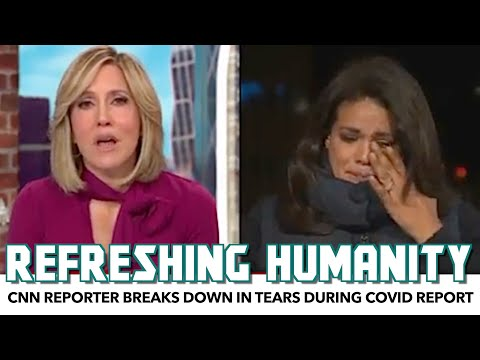CNN Reporter Breaks Down In Tears During COVID Report