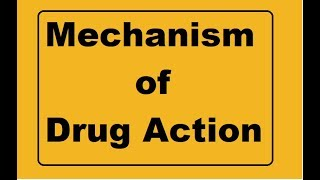 Mechanism of drug action !!! Basic pharmacology