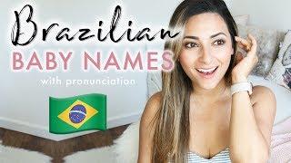 PRONOUNCING BRAZILIAN BABY NAMES | English And Portuguese Baby Names Pronunciation | Ysis Lorenna