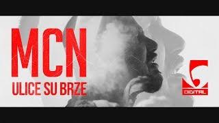 MCN   Ulice Su Brze (Lyrics Video)