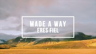 Eres Fiel (Made A Way - Travis Greene ) - Cover by Isaac Perez