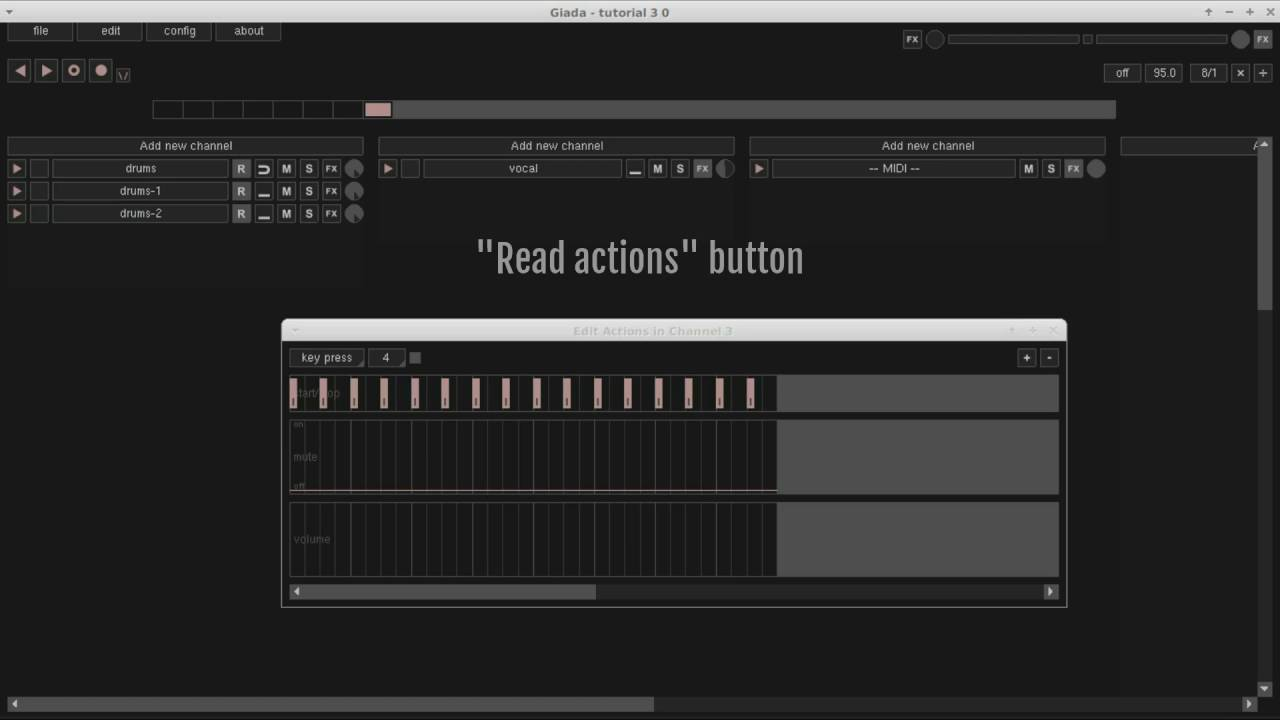 Giada tutorial #3 - The action editor