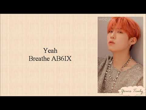 AB6IX (에이비식스) - BREATHE (Easy Lyrics)