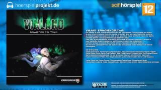 Vinland - Das Erwachen der Ynari (Science Fiction / Hörspiel / Hörbuch / Komplett)