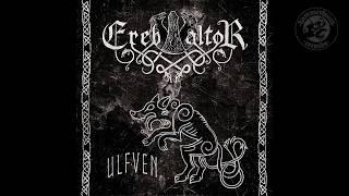 Ereb Altor - Ulfven (Full Album | Official)
