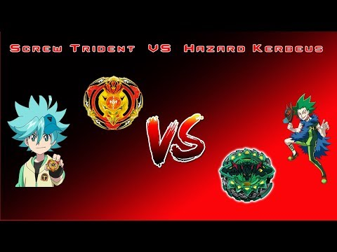 #BeybladeBurst  Screw Trident VS Hazard Kerbeus