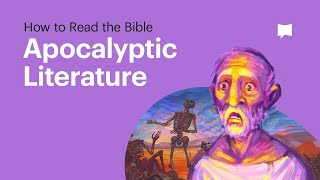 How To Read The Bible: Apocalyptic Literature