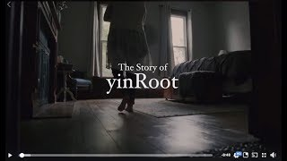 VIDEO: The Passion Behind yinRoot