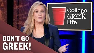 The Racist Past (And Present!) Of Greek Life | Full Frontal on TBS