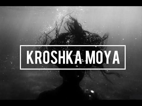 PORTWAVE – KROSHKA MOYA