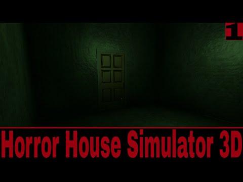 Horror House Simulator 3D - САМЫЙ СТРАШНЫЙ ХОРРОР! ПРОХОЖДЕНИЕ ИГРЫ