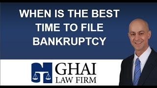 When is the Best Time to File for Bankruptcy?