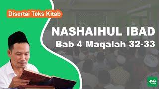 Kitab Nashaihul Ibad # Bab 4 Maqalah 32-33 # KH. Ahmad Bahauddin Nursalim