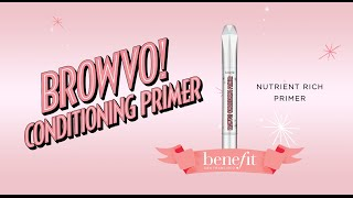 BROWVO! Conditioning Primer works 2 ways! This nutrient rich formula contains keratin and soy proteins known to condition brows. Use BROWVO! as a primer for an instantly fuller, thicker, and healthier look. You can also use BROWVO! to prime your brows by using it before other brow products to enhance color and extend wear.    Shop BROWVO! here: https://www.benefitcosmetics.com/us/en/product/browvo  http://www.benefitcosmetics.com  Subscribe for more Tips & Tricks: http://bit.ly/Utd37q