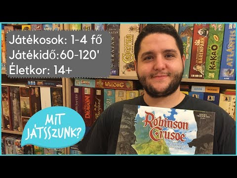 Robinson Crusoe Játékbemutató - Mit Játsszunk?