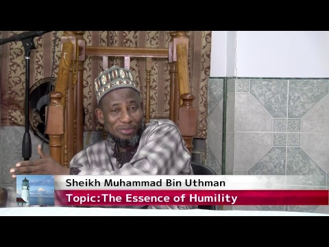 Sheikh Muhammad Bin Uthman: Topic :The Essence of Humility