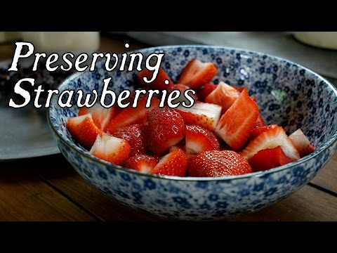 Rediscovering A Lost Method Of Preserving Strawberries