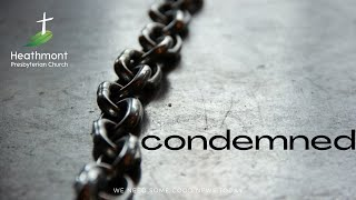 Condemned! Mark 14:63-65