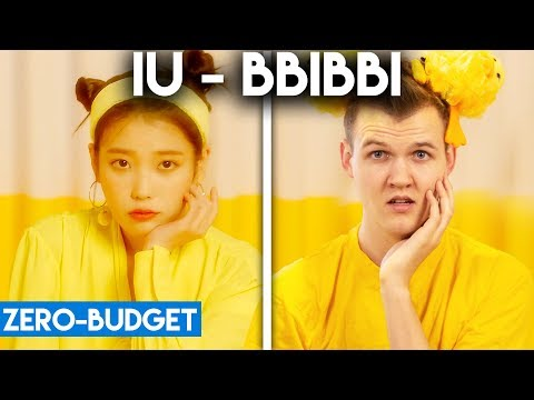 K-POP WITH ZERO BUDGET! (IU - BBIBBI)