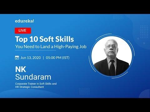 Top 10 Soft Skills You Need To Land A High Paying Job   Soft Skills Crash Course   Edureka