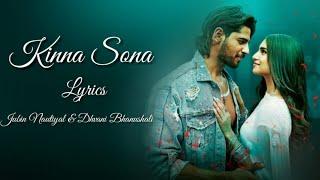 Kinna Sona Full Song Lyrics Jubin Nautiyal U0026 Dhvani Bhanushali