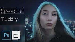 "Speed Art - ""Placidity"" | Photoshop | Braginskoy"