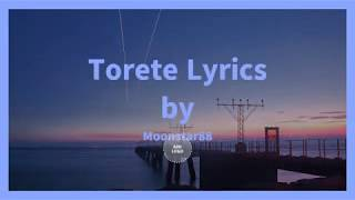 Torete  - Moonstar88 (Lyrics)