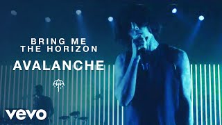 Bring Me The Horizon   Avalanche (Official Video)