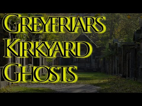 Greyfriars Kirkyard Documentary