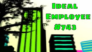 Ideal Employee #743 (studio)