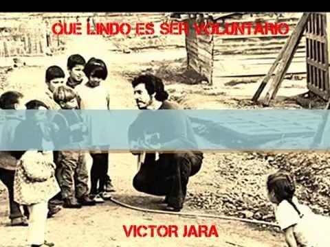 Qué lindo es ser voluntario - Víctor Jara