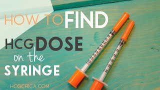 How I Find My Dose of hCG on an Injection Syringe for hCG Diet