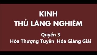 Kinh Thủ Lăng Nghiêm    Quyển 3   Hòa Thượng Tuyên Hóa Giảng Giải