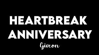 (1 HOUR) Giveon -Heartbreak Anniversary